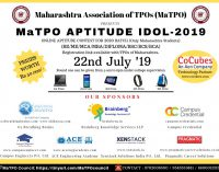 "Maharashtra Association Of TPO's Organizing ""MaTPO APTITUDE IDOL-2019""<span class=""rating-result after_title mr-filter rating-result-4171"" >	<span class=""mr-star-rating"">			    <i class=""fa fa-star mr-star-full""></i>	    	    <i class=""fa fa-star mr-star-full""></i>	    	    <i class=""fa fa-star mr-star-full""></i>	    	    <i class=""fa fa-star mr-star-full""></i>	    	    <i class=""fa fa-star-o mr-star-empty""></i>	    </span><span class=""star-result"">	4/5</span>			<span class=""count"">				(1)			</span>			</span>"